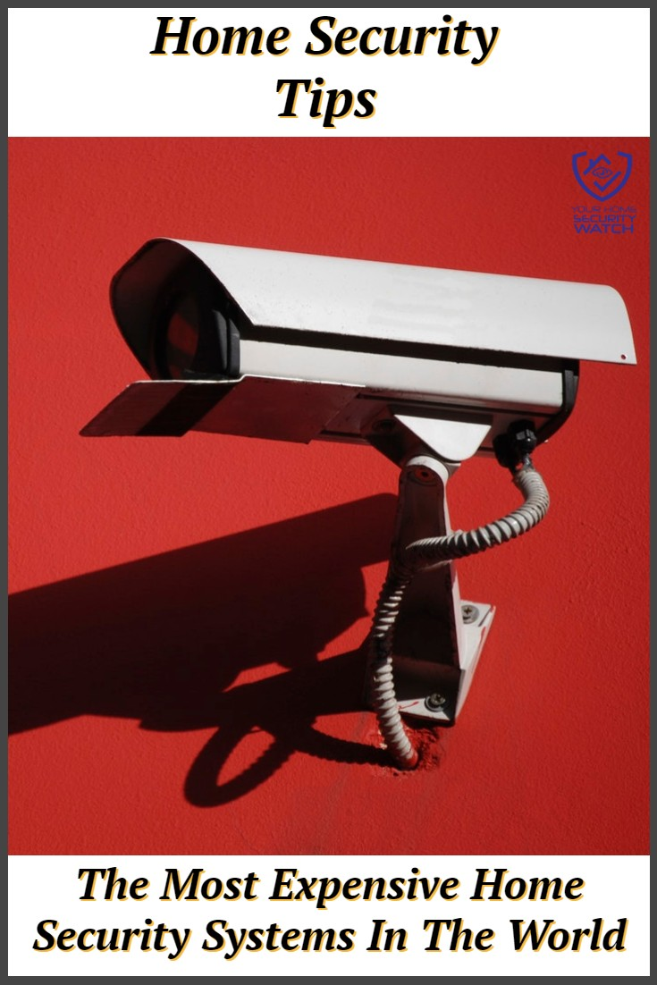 most expensive security systems