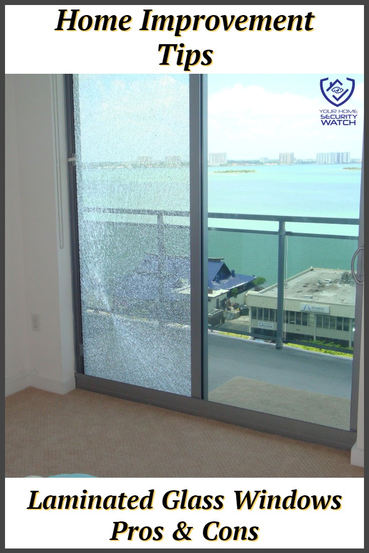 The Advantages And Disadvantages Of Using Laminated Glass Windows